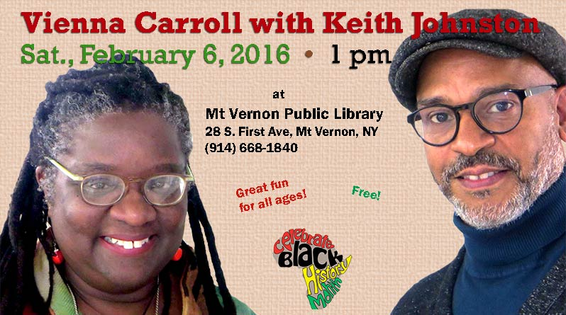 Celebrate Black History Month with Vienna Carroll & Keith Johnston at Mt. Vernon Public Library