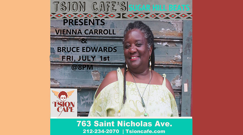 Vienna Carrill at Tsion Cafe, 763 Nicholas Ave, NYC