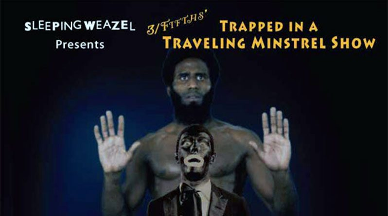 "Vienna Carroll stars in new theater show ""Trapped in a Traveling Minstrel Show"""