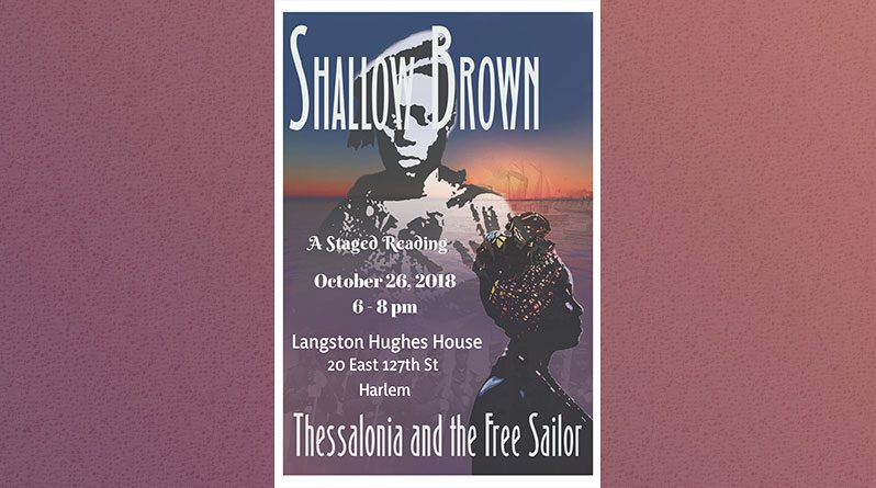 Shallow Brown: A Staged Reading on October 26th in Harlem