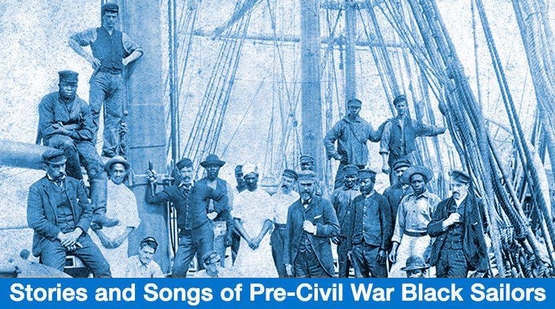 Mon., Feb. 18th, 1 pm, Stories & Songs of Pre-Civil War Black Sailors, Centereach, Long Island