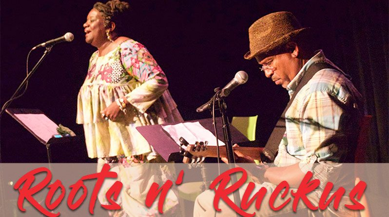 Wed, March 27th: Roots and Ruckus